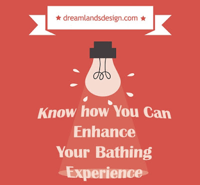 Know How You Can Enhance Your Bathing Experience