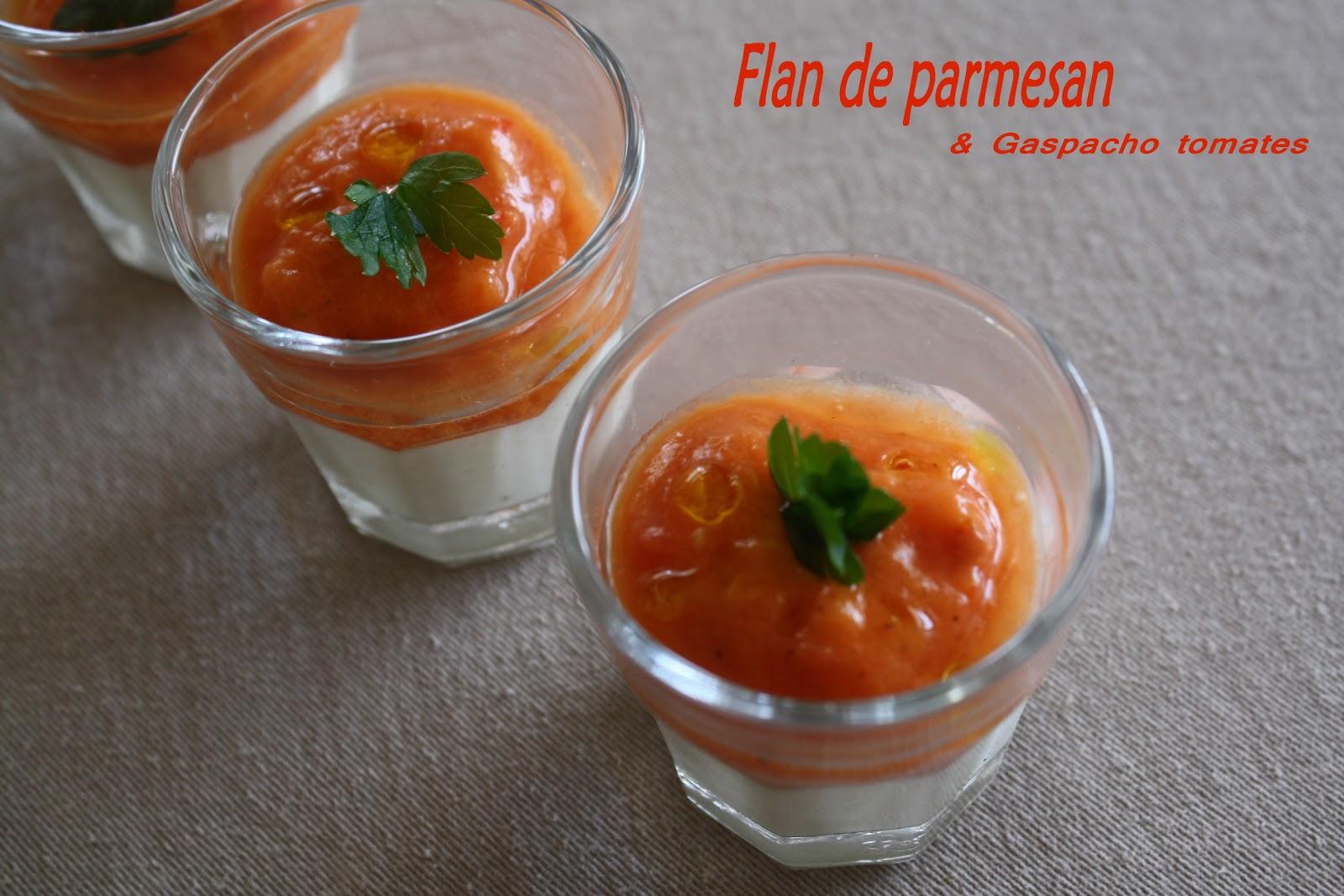 kriket 39 s cooking flan de parmesan et gaspacho de tomates. Black Bedroom Furniture Sets. Home Design Ideas