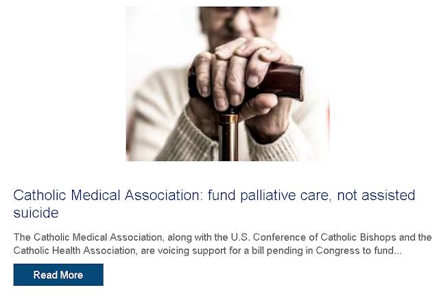 https://www.catholicnewsagency.com/news/catholic-medical-association-fund-palliative-care-not-assisted-suicide-93320?_hsenc=p2ANqtz-_-ybPCi5GfZgJJ6pDnguPaumSml7aBuj03sGSMae1da_NbRzbNMPVr0HZYuSjyXTmXYc8f0JonfOfoXislYMWsvgZ1pQ&_hsmi=77260727