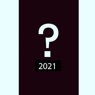 #23 Akan Datang 2021