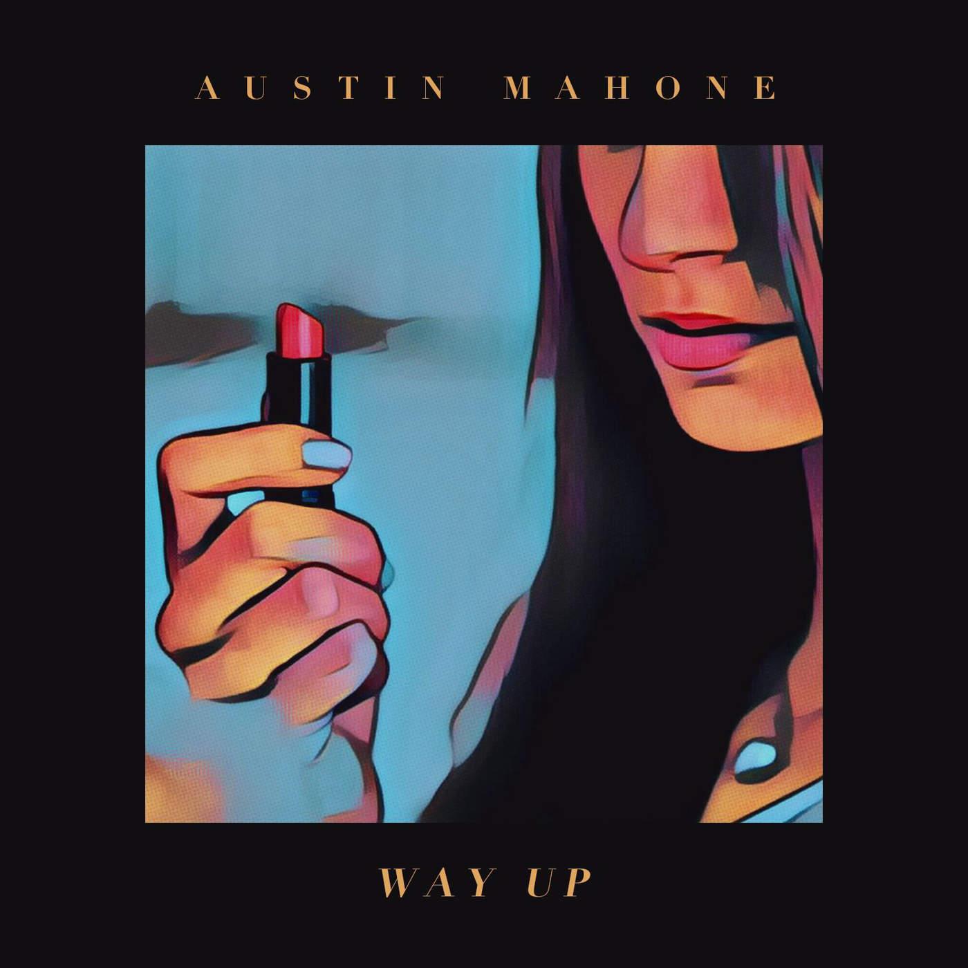 Austin Mahone - Way Up Cover