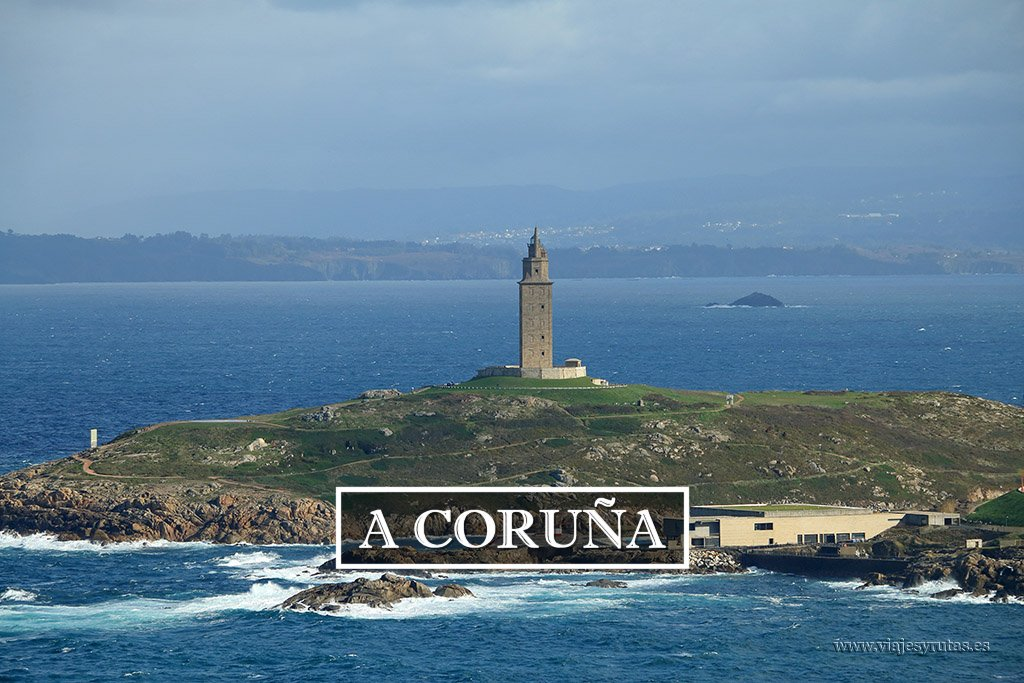 Los lugares que harán que te enamores de A Coruña