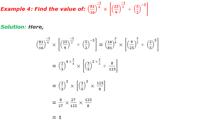 Example 4: Find the value of: (81/16)^((-3)/4)  × [(25/9)^((-3)/2)  ÷ (5/2)^(-3) ]