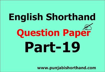 English Steno Exam Question Paper [Part-19]
