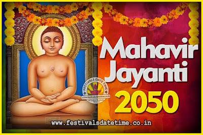 2050 Mahavir Jayanti Date and Time, 2050 Mahavir Jayanti Calendar