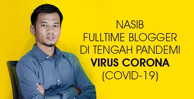 Nasib Fulltime Blogger