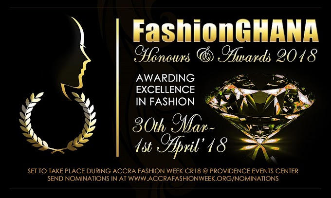 FashionGHANA to hold it's first Fashion Honours & Awards Ceremony In March