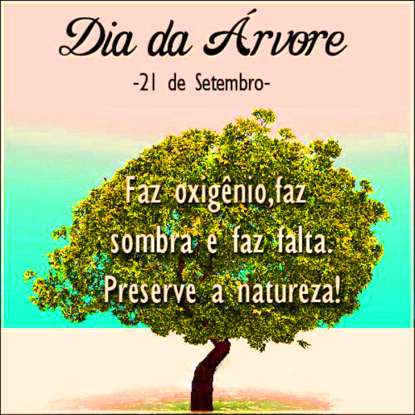 Dia da Árvore é 21 de Setembro