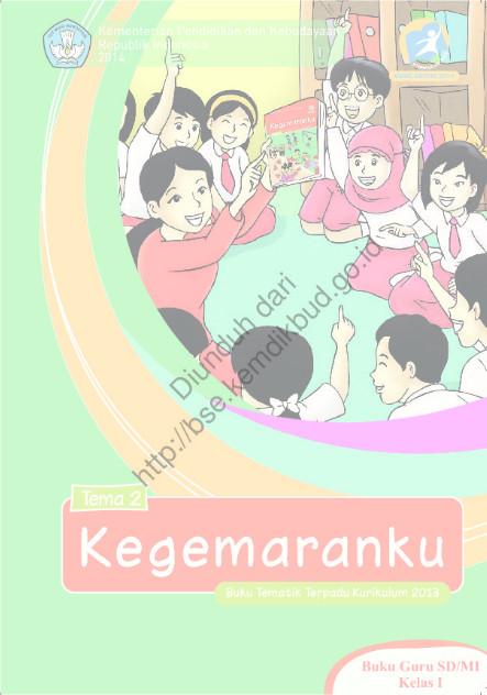 Download Buku Kurikulum 2013 SD Kelas 1 Tema 2, Kegemaranku