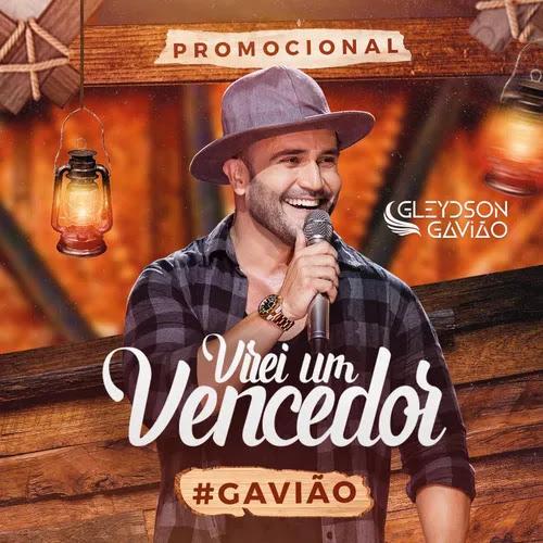Gleydson Gavião - Virei um Vencedor - Promocional de Setembro - 2020