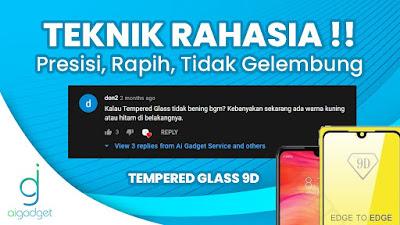 Cara Pasang Tempered Glass 9D Full Cover Presisi Bebas Gelembung Untuk Pemula - Android & iPhone - aigadget - ai gadget service