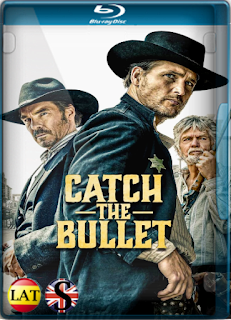 Catch the Bullet (2021) REMUX 1080P LATINO/INGLES