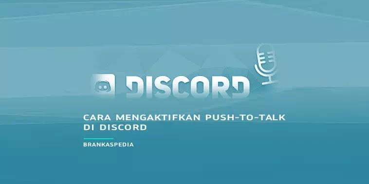 cara mengaktifkan push-to-talk discord