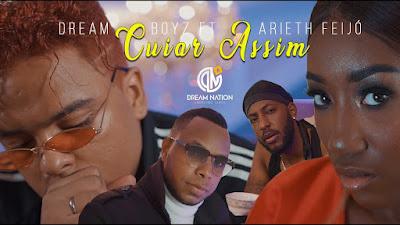 Dream Boyz - Cuiar Assim (feat Arieth Feijó) [Download]