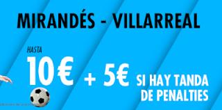 suertia promocion Mirandés vs Villarreal 5 febrero 2020