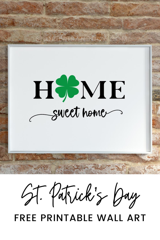 Home Sweet Home St. Patrick's Day Free Printable Art — Eris + Dot Blog