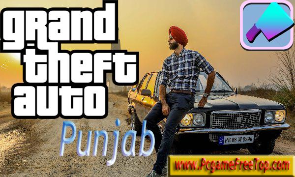 Grand Theft Auto Punjab Game Free Download