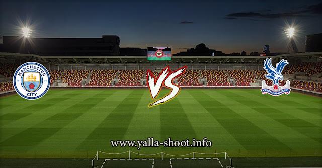 نتيجة مباراة مانشستر سيتي وكريستال بالاس اليوم السبت 1-5-2021 يلا شوت الجديد في الدوري الانجيليزي