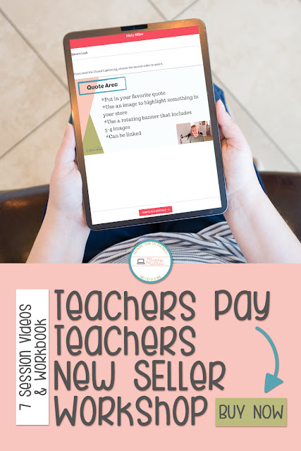 Image with woman holding iPad, Text - Teachers Pay Teachers New Seller Workshop, 7 Session Videos & Workbook, Buy Now