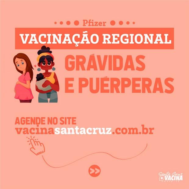 Santa Cruz inicia agendamento para Vacinação Regional contra a covid-19 em grávidas e puérperas