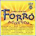 Various Artists - O Melhor Do Forró Acústico