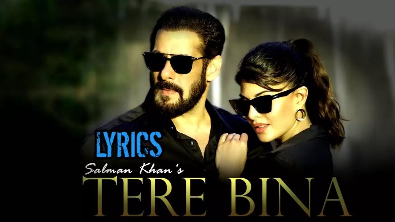 Tere Bina ( तेरे बिना ) Lyrics