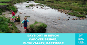 Days Out in Devon – Cadover Bridge, Plym Valley, Dartmoor