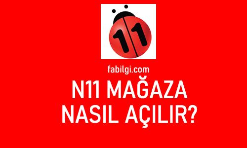 N11 Mağaza Satıcı Hesabı Nasıl Açılır? E-Ticaret Yapımı