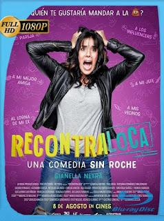 Recontra Loca (2019) HD [1080p] Latino [GoogleDrive] SilvestreHD