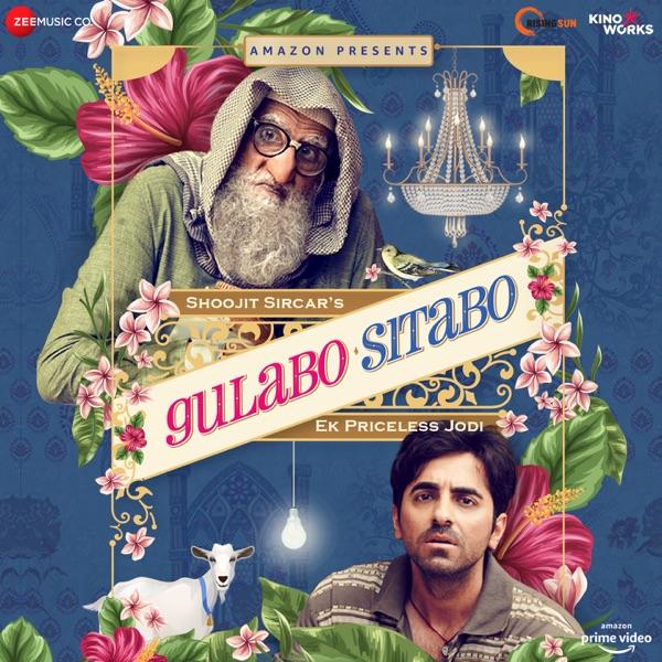 Gulabo Sitabo Mp3 Songs Download