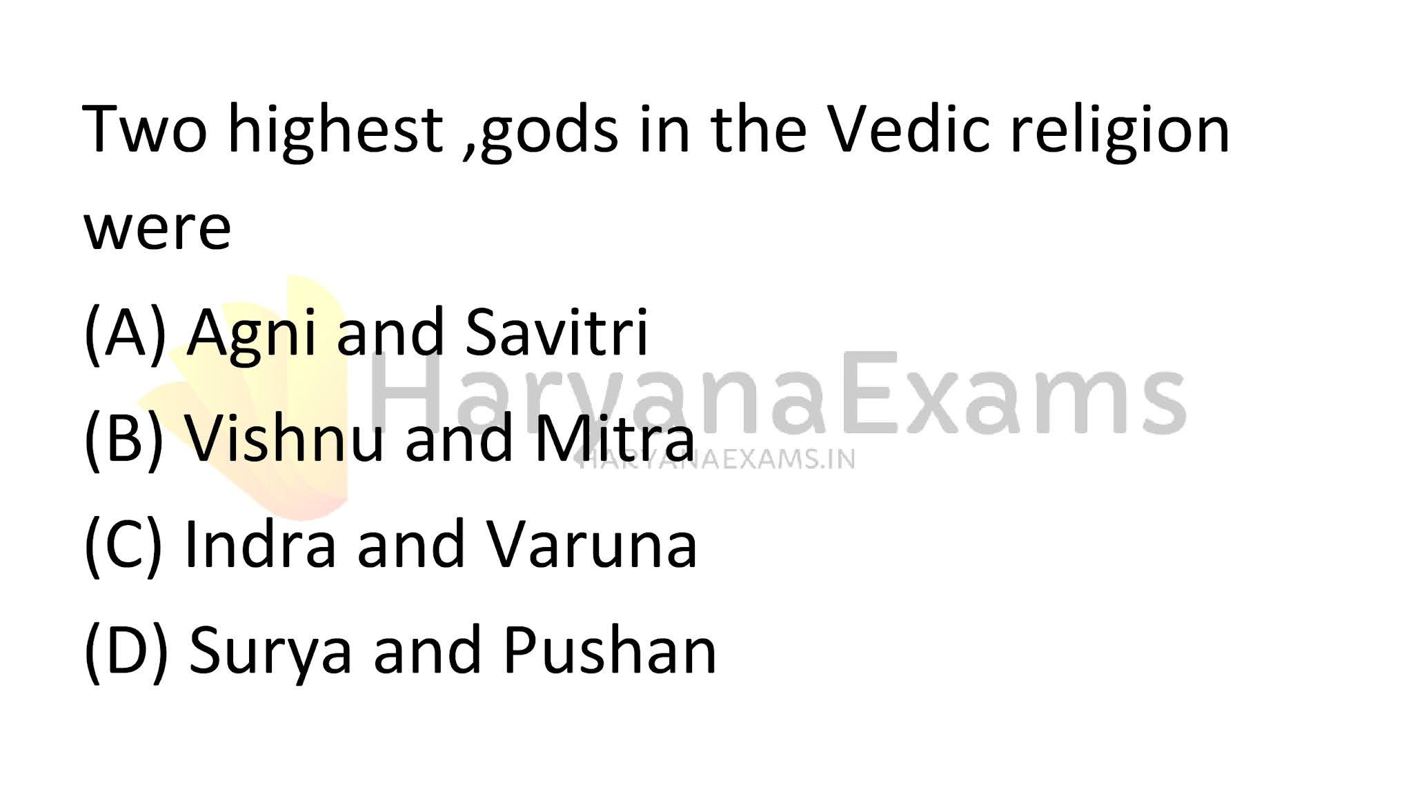 Two highest, gods in the Vedic religion were