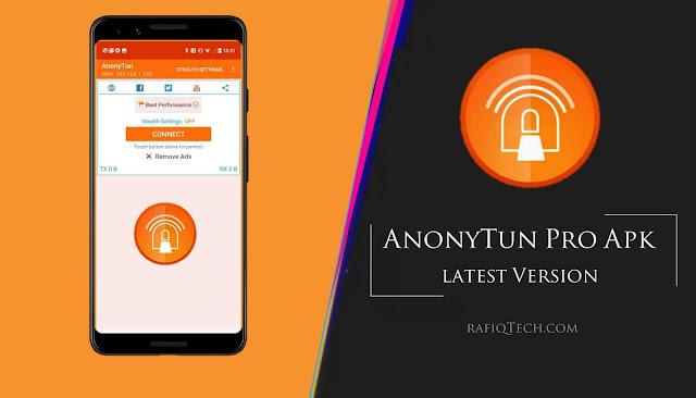 تحميل AnonyTun Pro APK لأجهزة الأندرويد  أخر إصدار