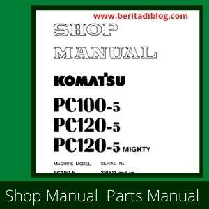 PC100-5 pc120-5 pc120 MIGHTY shop manual komatsu