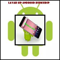 Solusi Jika Android Anda Berkedap-kedip