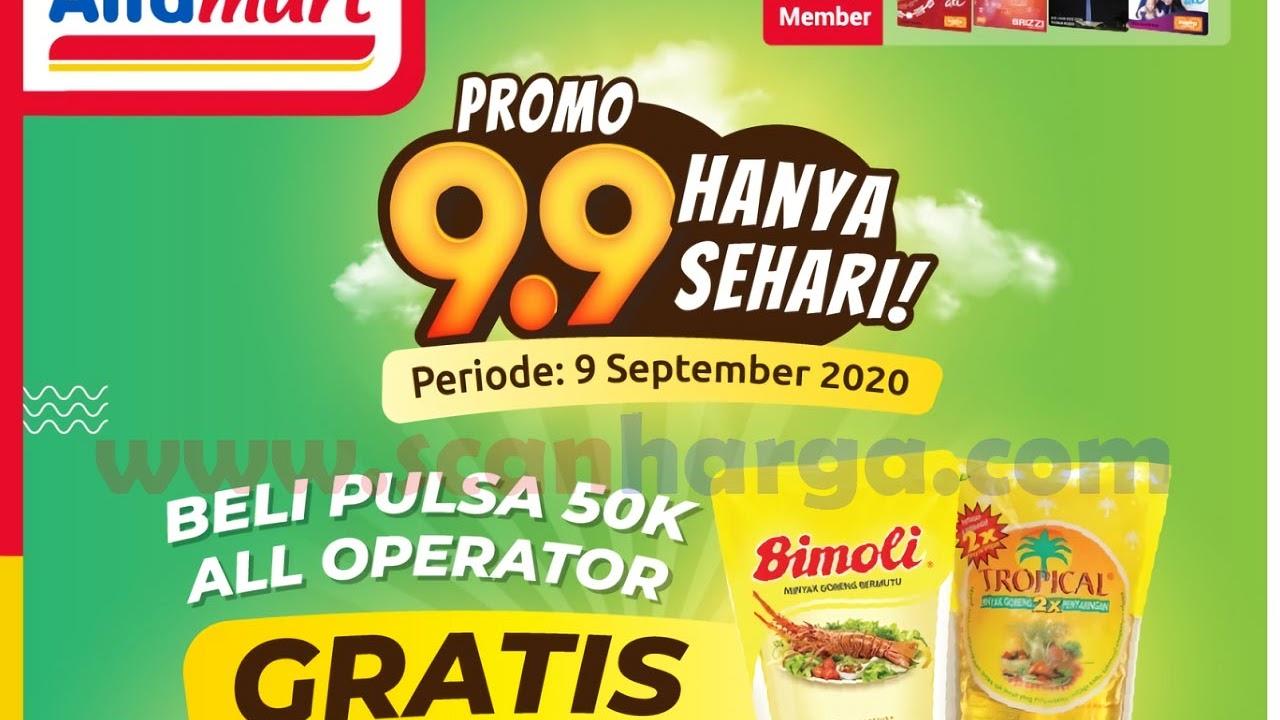 Alfamart Promo 9 9 Hanya Sehari Beli Pulsa 50k All Operator Gratis Bimoli Tropical 1 Liter Scanharga