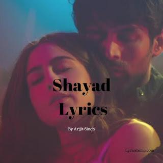 Shayad Lyrics - Love Aaj Kal | Arijit Singh