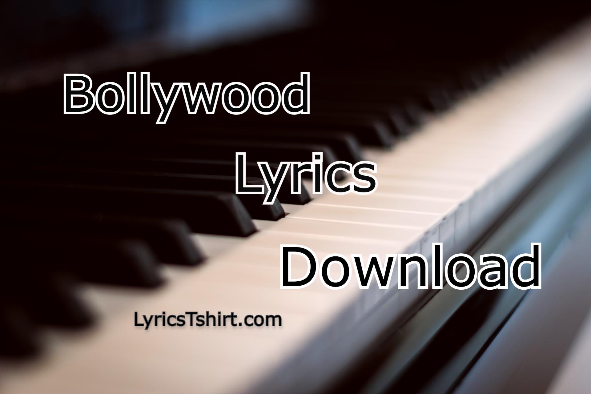 Bollywood Songs Lyrics Download