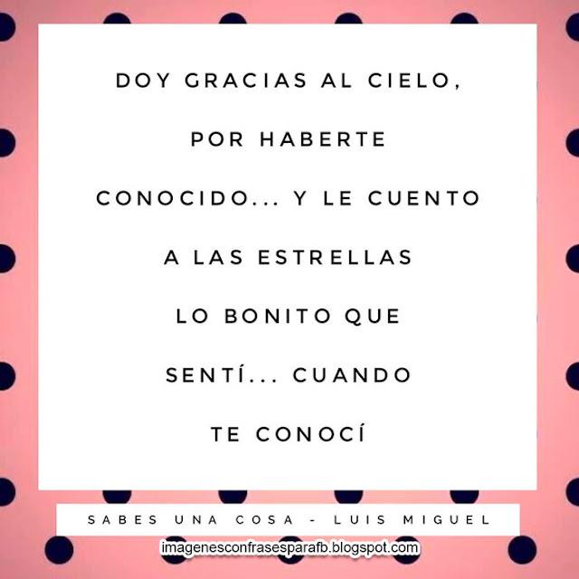 Frases de Luis Miguel en imagenes