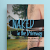 Naked in the Driveway by Laura White