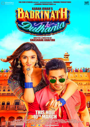Badrinath Ki Dulhania 2017 Full Hindi Movie Download DVDScr 300MB Free Watch Online DVDScr