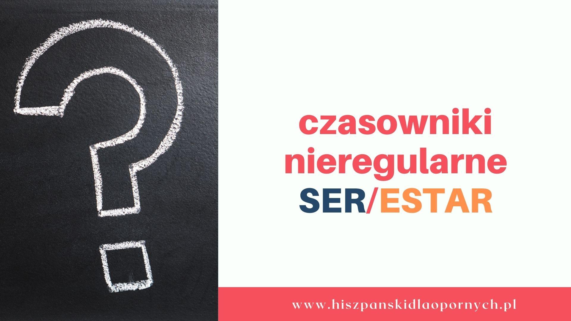 Poznaj/różnice/między/czasownikami/SER/i/ESTAR