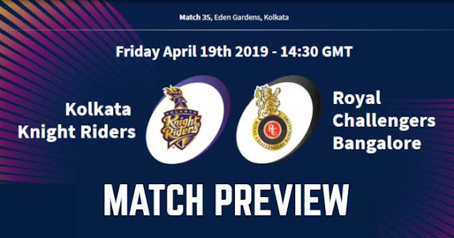 VIVO IPL 2019 Match 35 KKR vs RCB Match Preview, Head to Head and Trivia