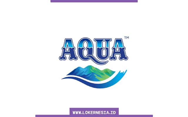 Lowongan Kerja Aqua Banyuwangi Januari 2021