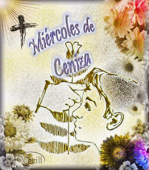 Blog Católico Gotitas Espirituales ®: MIERCOLES DE CENIZA