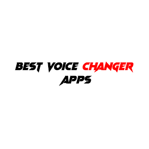 best voice changer Apps For android and IOS