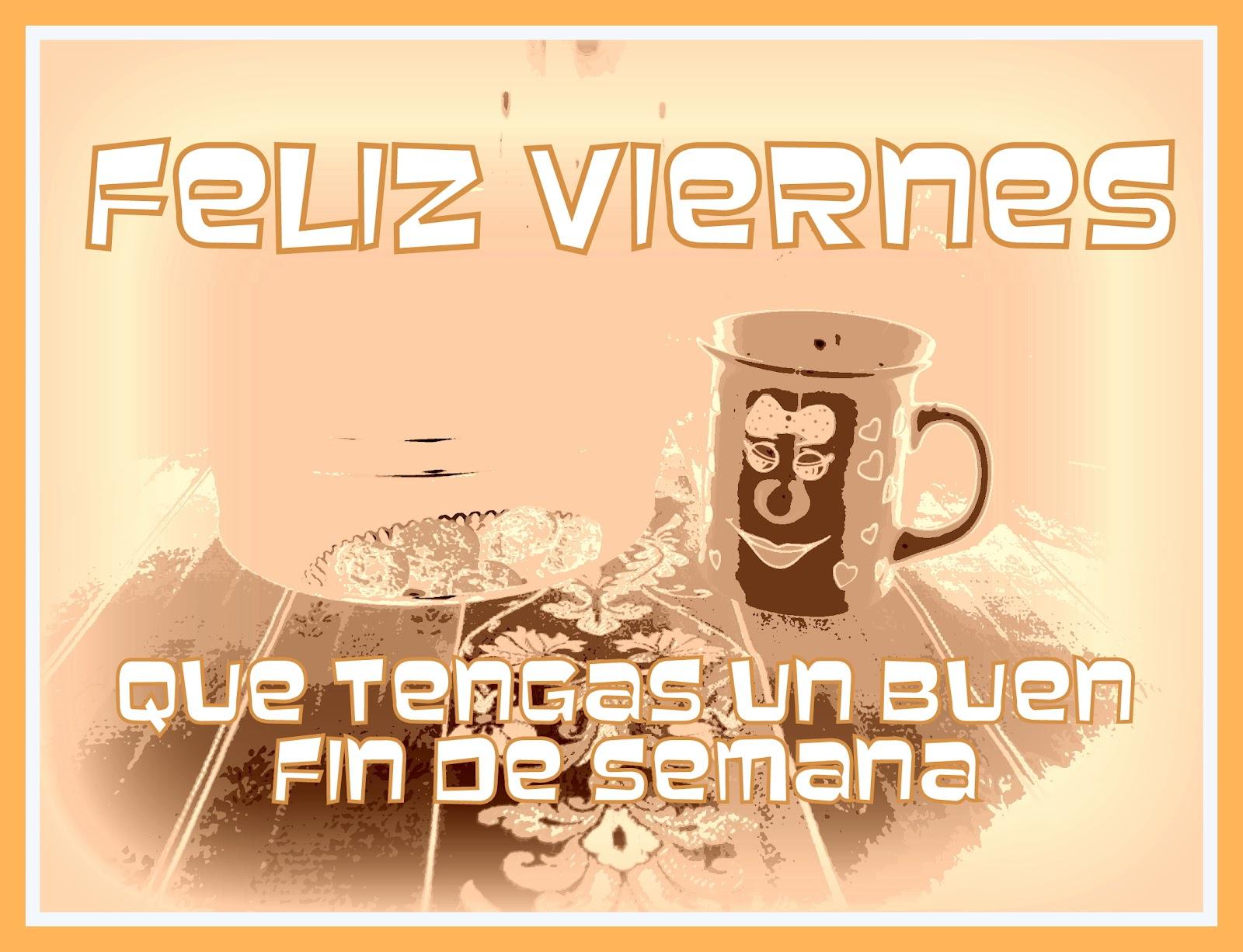 Por Fin Viernes Buenos Dias Facebook Tigastanitocom