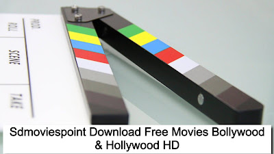 Sdmoviespoint 2021 Download Free Movies Bollywood & Hollywood HD