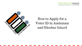 How to Apply for a Voter ID in Andaman and Nicobar Island