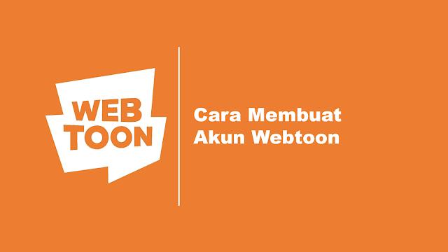 Cara Membuat Akun Webtoon