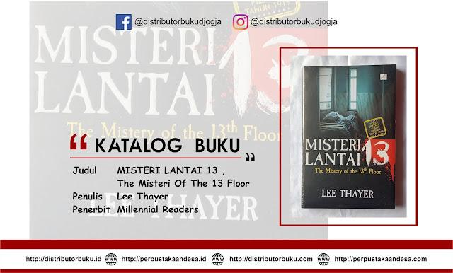 MISTERI LANTAI 13 , The Misteri Of The 13 Floor